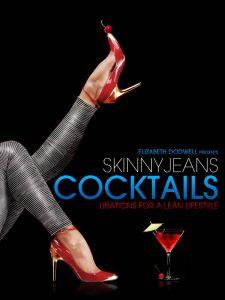 Skinny Jeans Cocktails
