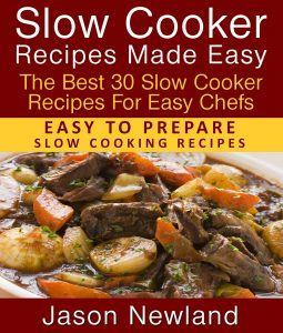 Slow cooker recipes made easy