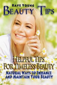 Beauty Tips - Helpful Tips for Timeless Beauty