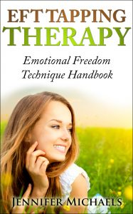 EFT Tapping Therapy - Emotional Freedom Technique Handbook