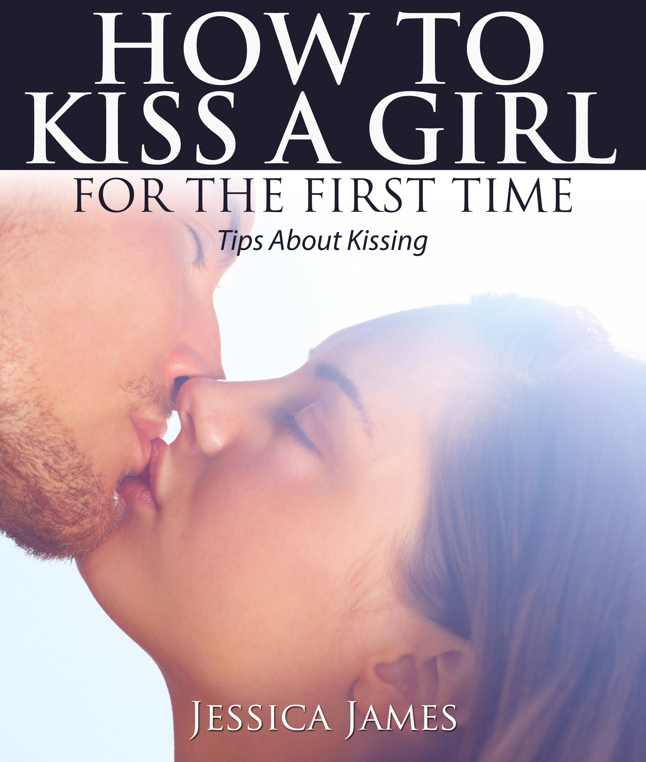 how to kiss a lady for the first time