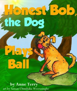 Honest Bob, the Dog, Plays Ball