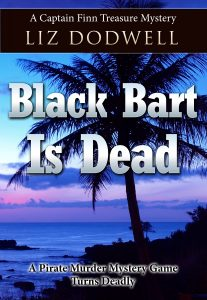 Black Bart is Dead (Book 2): A Captain Finn Treasure Mystery