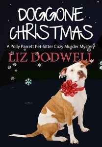 Doggone Christmas: A Polly Parrett Pet-Sitter Cozy Murder Mystery