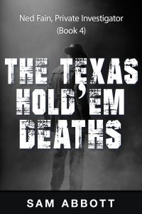 The Texas Hold'em Deaths: Ned Fain, Private Investigator