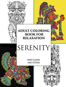 Adult Coloring Book for Relaxation: Serenity: Spirit Guides & Totems