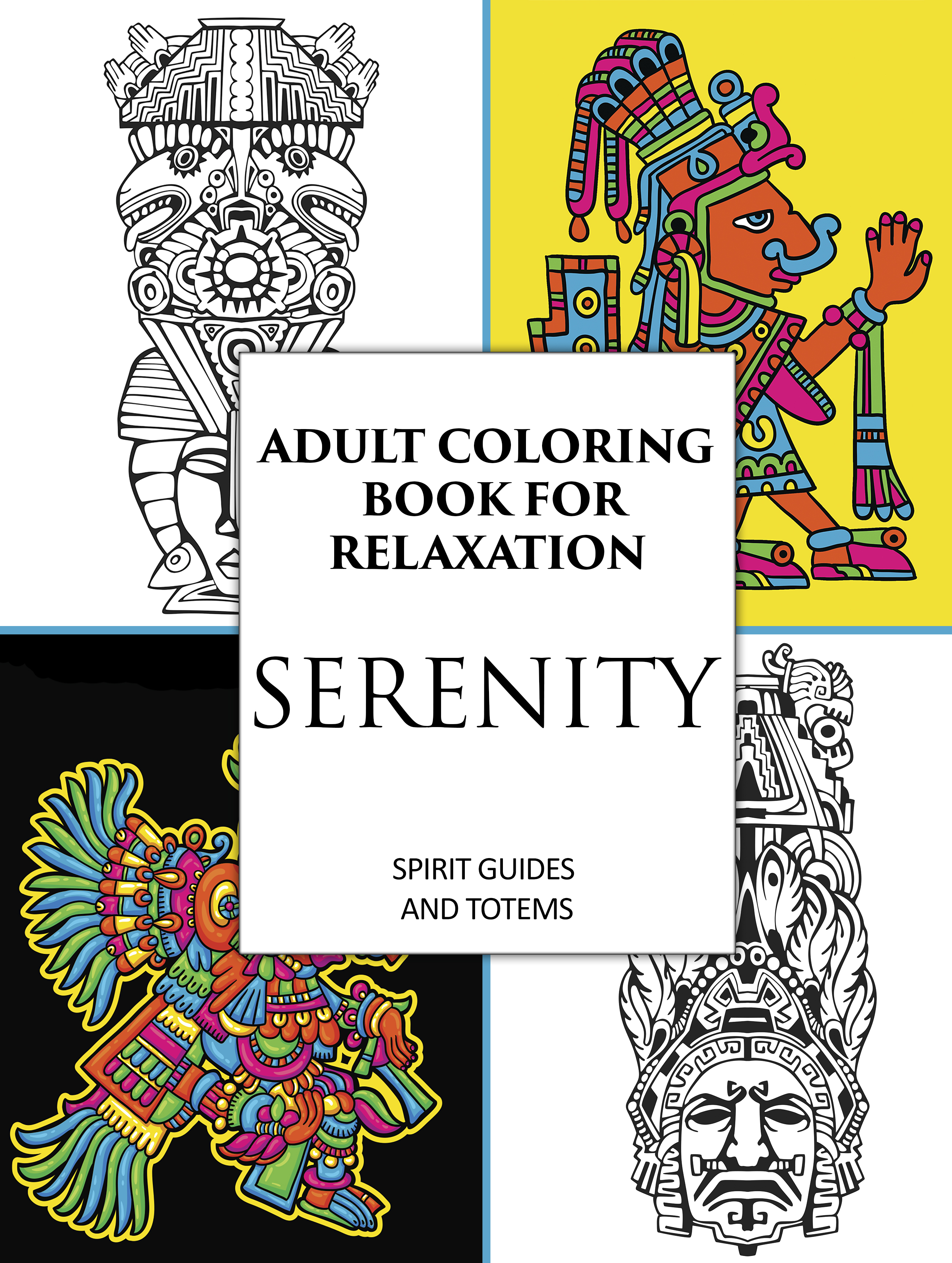 Adult Coloring Book For Relaxation Serenity Spirit Guides Totems
