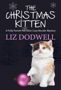 The Christmas Kitten: A Polly Parrett Pet-Sitter Cozy Murder Mystery Book 2