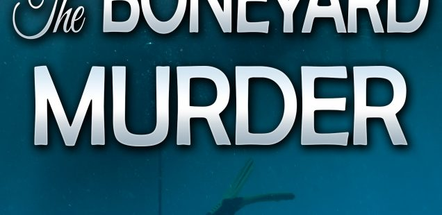 The Boneyard Murder (Book 5)