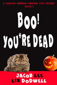 Boo! You're Dead: Chaplain Merriman Book 3