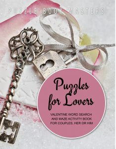 Puzzles for Lovers Valentine Word Search and Maze Activity Book for Couples, Her or Him